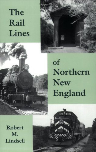 Northern Line (The Rail Lines of Northern New England : A Handbook of Railroad History (New England Rail Heritage Series))