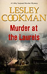 Murder at the Laurels - A Libby Sarjeant Murder Mystery #2 (English Edition)