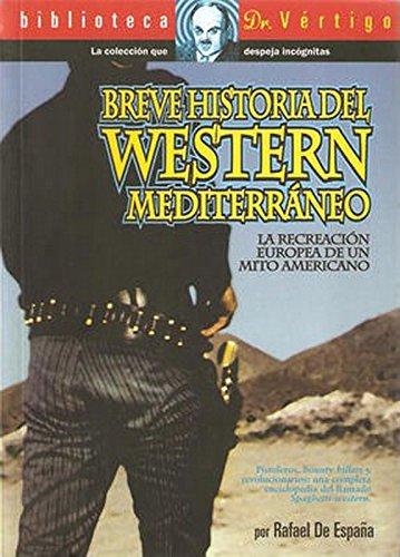 BREVE HISTORIA WESTERN MEDITERRÁNEO. La recreación europea de un ...