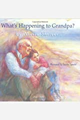 What's Happening to Grandpa? Hardcover
