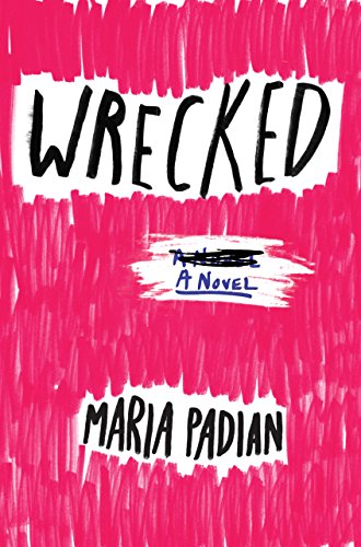 Wrecked by [Padian, Maria]