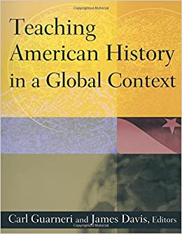 Teaching American History in a Global Context