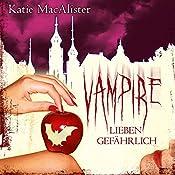 Vampire lieben gefährlich (Dark Ones 7)   Katie MacAlister