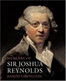 Memoirs of Sir Joshua Reynolds, Joseph Farington, 1843680017