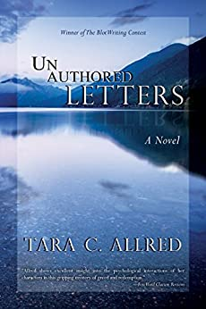 Un Authored Letters: A gripping psychological suspense novel (John Sanders Book 2) by [Allred, Tara C.]