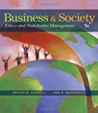 img - for Business and Society: Ethics and Stakeholder Management book / textbook / text book
