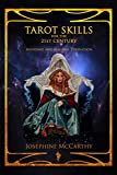 Tarot Skills for the 21st Century: Mundane and