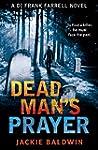 Dead Man's Prayer: A gripping detecti...