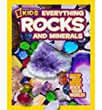 img - for [(National Geographic Kids Everything Rocks & Minerals )] [Author: Steve Tomecek] [Oct-2011] book / textbook / text book