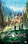 La trilogie Valisar, Tome 3 : La Colère par Fiona McIntosh