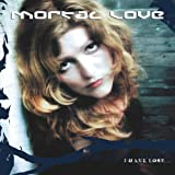 I Have Lost by Mortal Love (2007-02-20?