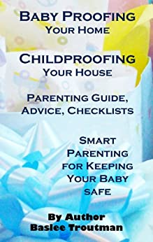 Proofing Childproofing Parenting Advice Checklists ebook product image
