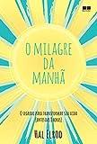 O milagre da manh茫 (Portuguese Edition)