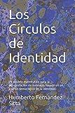 img - for Los C rculos de Identidad: Un modelo matem tico para la interpretaci n de mensajes basado en un an lisis semiol gico de la identidad. (Spanish Edition) book / textbook / text book