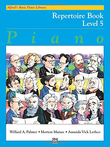 5 Alfreds Basic Piano Library (Alfred's Basic Piano Library Repertoire, Bk 5)