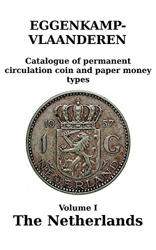 The Netherlands: Catalogue of permanent circulation coin and paper money types