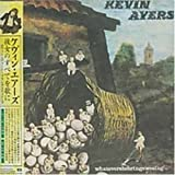 Whatevershebringswesing by Kevin Ayers (2004-02-25)