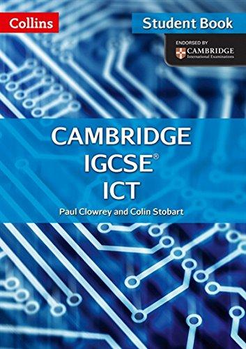 Cambridge IGCSE ICT: Student Book and CD-ROM (Collins Cambridge IGCSE ®)|-|0008120978