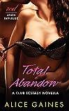 img - for Total Abandon: A Club Ecstasy Novella book / textbook / text book