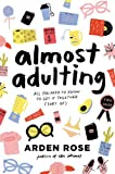 img - for Almost Adulting: All You Need to Know to Get It Together (Sort Of) book / textbook / text book