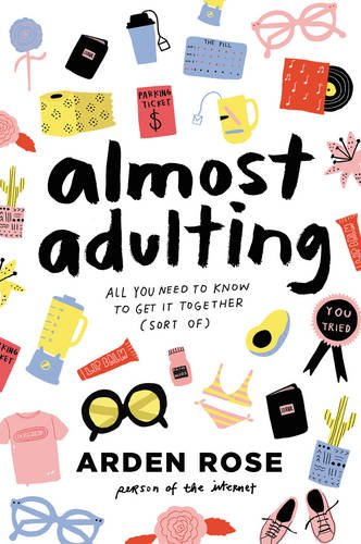 almost-adulting-all-you-need-to-know-to-get-it-together-sort-of