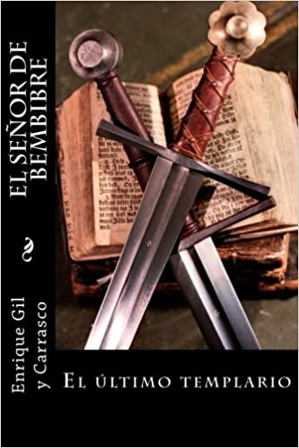 El Señor de Bembibre: Amazon.es: Enrique Gil y Carrasco: Libros