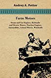 img - for Farm Motors; Steam And Gas Engines, Hydraulic And Electric Motors, Traction Engines, Automobiles, Animal Motors, Windmills book / textbook / text book