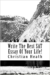 best books to use on the sat essay This is our experts' list of the top 10 best toefl books and guides for 2018-2019  best sat prep books  we use cookies to ensure the best experience on our.