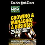 The New York Times Pocket MBA: Growing and Managing a Business | Kathleen R. Allen Ph.D.