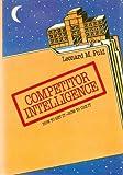 Competitor Intelligence, Leonard M. Fuld, 0471809675