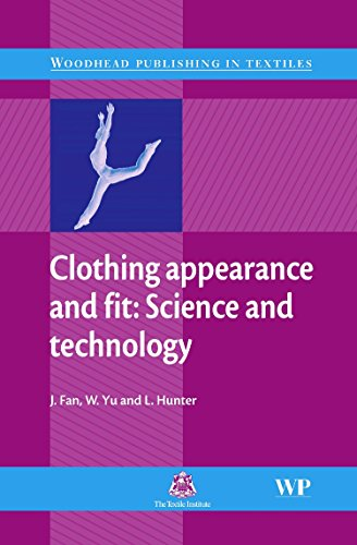 Clothing Appearance and Fit: Science and Technology (Woodhead Publishing Series in Textiles)