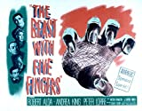 The Beast With Five Fingers (Top To Bottom) Robert Alda Andrea King Peter Lorre Victor Francen J. Carroll Naish 1946 Movie Poster Masterprint (14 x 11)