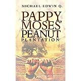 PAPPY MOSES' PEANUT PLANTATION