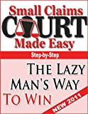 Small Claims Court Made Easy