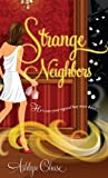 Strange Neighbors (Strange Neighbors Series Book 1)
