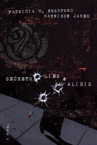 Secrets, Lies & Alibis (McAllister Files, Book 1) ()