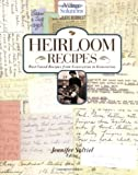 Heirloom Recipes: Best-Loved Recipes from Generation to Generation (Ivillage Solutions)
