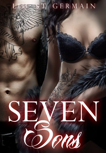 Seven Sons (Gypsy Brothers Book 1) by [St Germain, Lili]