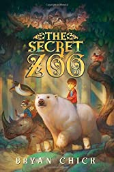 By Bryan Chick The Secret Zoo (Reprint)