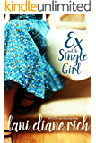 Ex And The Single Girl