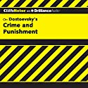 Crime and Punishment: CliffsNotes Audiobook by James L. Roberts Ph.D. Narrated by Tim Wheeler