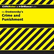 Crime and Punishment: CliffsNotes | James L. Roberts, Ph.D.