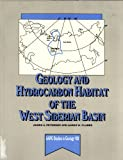 Geology and Hydrocarbon Habitat of the West Siberian Basin, Peterson, James A. and Clarke, James W., 0891810404