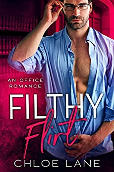 Filthy Flirt Romance Chloe Lane ebook product image