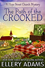 The Path of the Crooked (Hope Street Church Mysteries Book 1)
