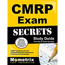CMRP Exam Secrets Study Guide: CMRP Test Review for the Certified Materials and Resources Professional Examination