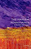 The Harlem Renaissance: A Very Short Introduction (Very Short Introductions)