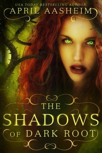 The Shadows of Dark Root (The Daughters of Dark Root) (Volume 5) pdf