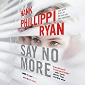 Say No More: A Jane Ryland Novel | Hank Phillippi Ryan