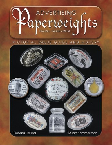 Advertising Paperweights: Pictorial Value Guide and History